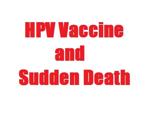 HPV Vaccine and Sudden Death