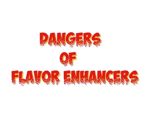 Inscription. Dangers of flavor enhancers